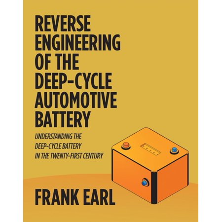 Reverse Engineering of the Deep-Cycle Automotive Battery - eBook Btu Reverse Cycle