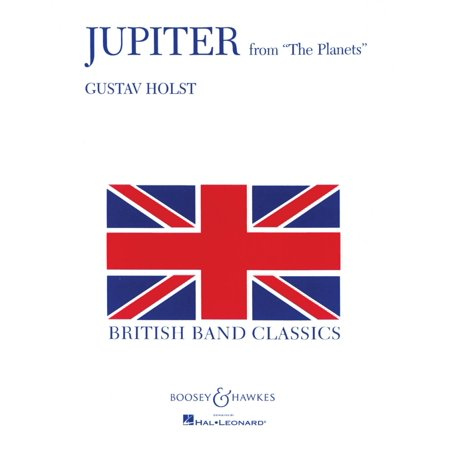Boosey And Hawkes Jupiter  From The Planets  Concert Band Level 5 Composed By Gustav Holst