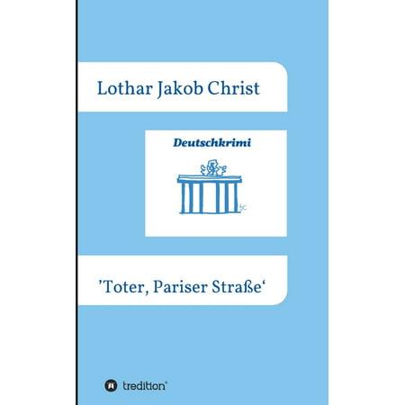 Deutschkrimi - Toter, Pariser Straße (Paperback)
