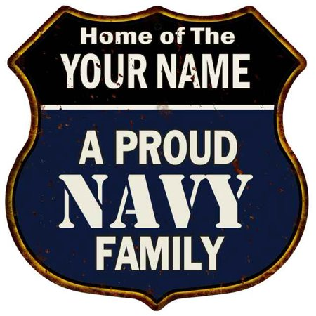 YOUR NAME Proud Navy Family Personalized Shield Metal 12x12 Gift 211110017001