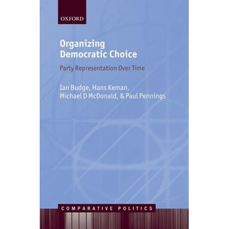Organizing Democratic Choice : Party Representation Over