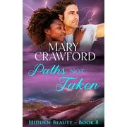 Hidden Beauty: Paths Not Taken (Paperback)