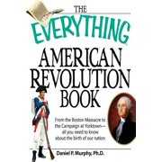 The Everything American Revolution Book - eBook