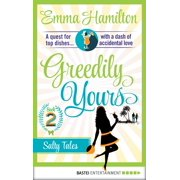 Greedily Yours - Episode 2 - eBook