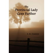 The Provincial Lady Goes Further, (Fully Illustrated)