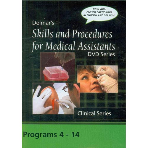 Skills and Procedures for Medical Assistants: 11 Programs 4 - 14 With Closed Captions