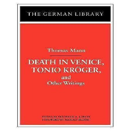 Death In Venice  Tonio Kroger  And Other Writings  Thomas Mann