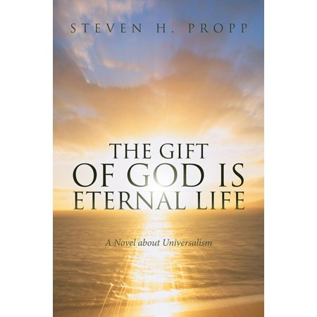 The Gift of God Is Eternal Life - eBook