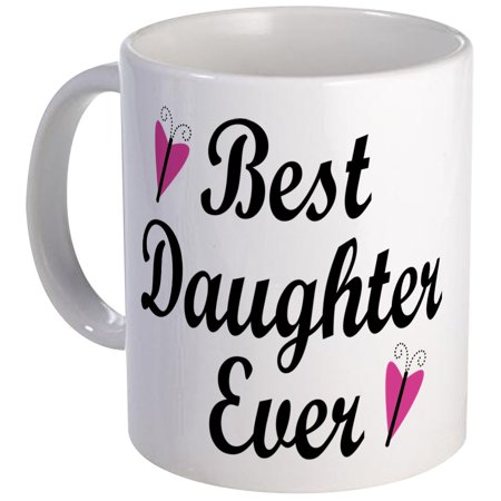 CafePress - Best Daughter Ever Mug - Unique Coffee Mug, Coffee Cup