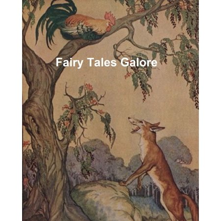 Fairy Tales Galore: Charles Perrault, The Brothers Grimm, Hans Christian Andersen, and Andrew Lang -