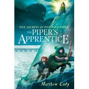 The Secrets of the Pied Piper 3: The Piper's Apprentice - eBook