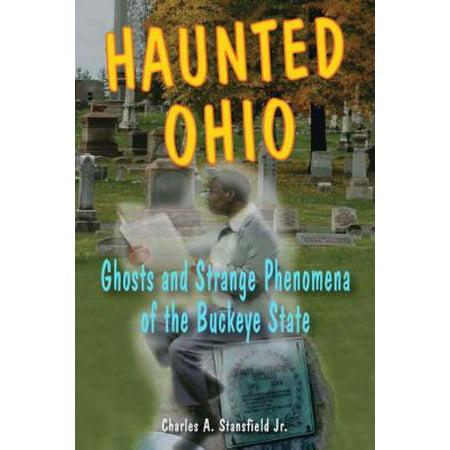 Haunted Ohio - eBook - Haunted Places In Ohio For Halloween