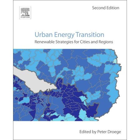 Urban Energy Transition : Renewable Strategies for Cities and Regions