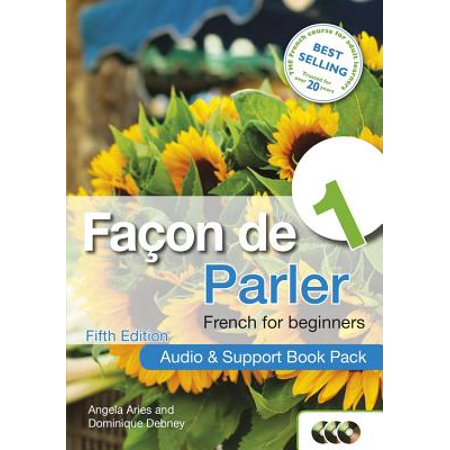 Facon de Parler 1 French for Beginners: Audio & Support Book Pack (Activities To Support Speech And Language Development)