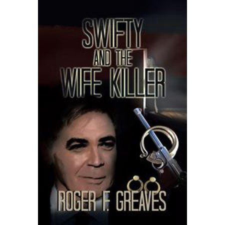 Swifty and the Wife Killer - eBook