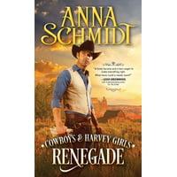 Cowboys & Harvey Girls: Renegade (Paperback)