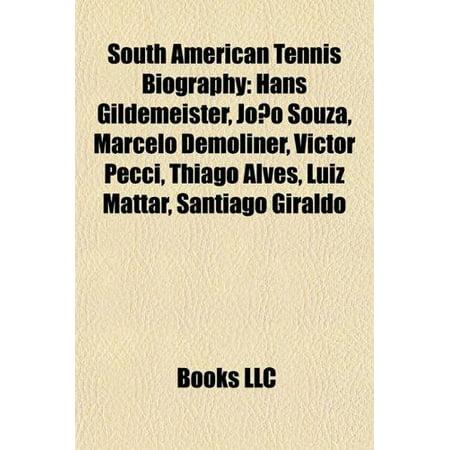 South American Tennis Biography Introduction  Hans Gildemeister  Joao Souza  Marcelo Demoliner  Victor Pecci  Thiago Alves  Luiz Mattar