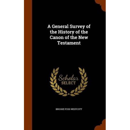 A General Survey of the History of the Canon of the New Testament - image 1 de 1
