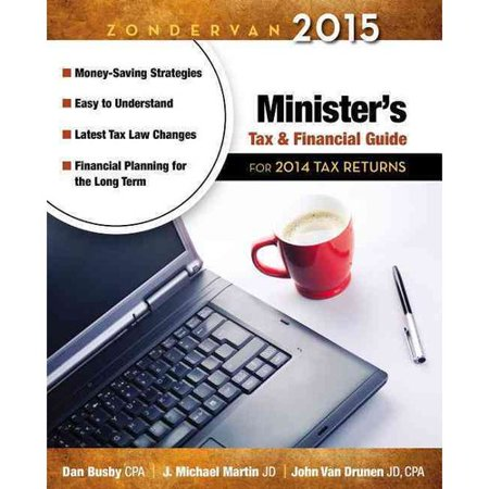 Zondervan Ministers Tax   Financial Guide 2015  For 2014 Tax Returns
