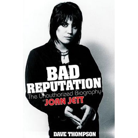 Bad Reputation : The Unauthorized Biography of Joan - Joan Jett Halloween