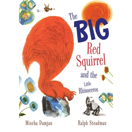 The Big Red Squirrel and the Little Rhinoceros - eBook