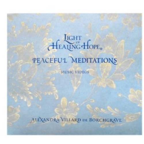 Light of Healing Hope: Peaceful Meditations by