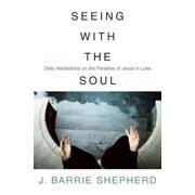 Seeing with the soul (Paperback)