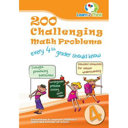 200 Challenging Math Problems Every 4th Grader Should