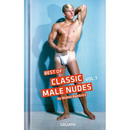 Classic Male Nudes - Best of, volume 1 - eBook (Best App To Trade Nudes)
