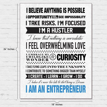 - I Am An Entrepreneur Motivational Poster for Home Office Use