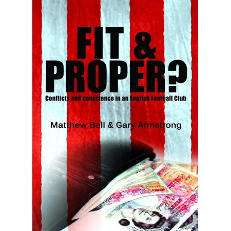 Fit and Proper? Conflicts and Conscience in an English Football Club - - Proper English Hand Block