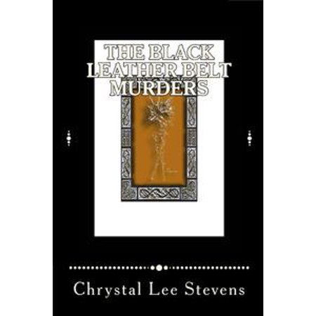 The Black Leather Belt Murders - eBook
