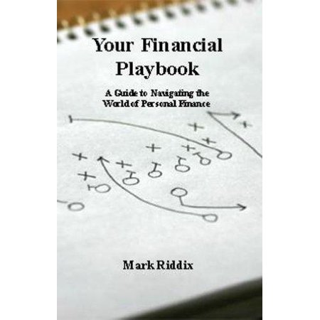 Your Financial Playbook A Guide To Navigating The World Of Personal Finance