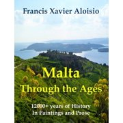 Malta Through The Ages in Paintings & Prose - eBook