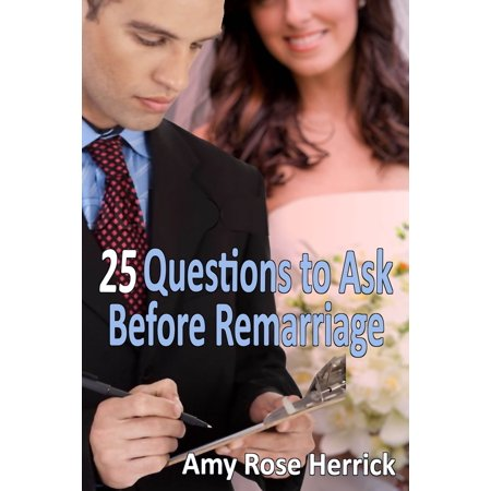 25 Questions to Ask Before Remarriage - eBook