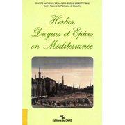 Herbes, drogues et épices en Méditerranée - eBook