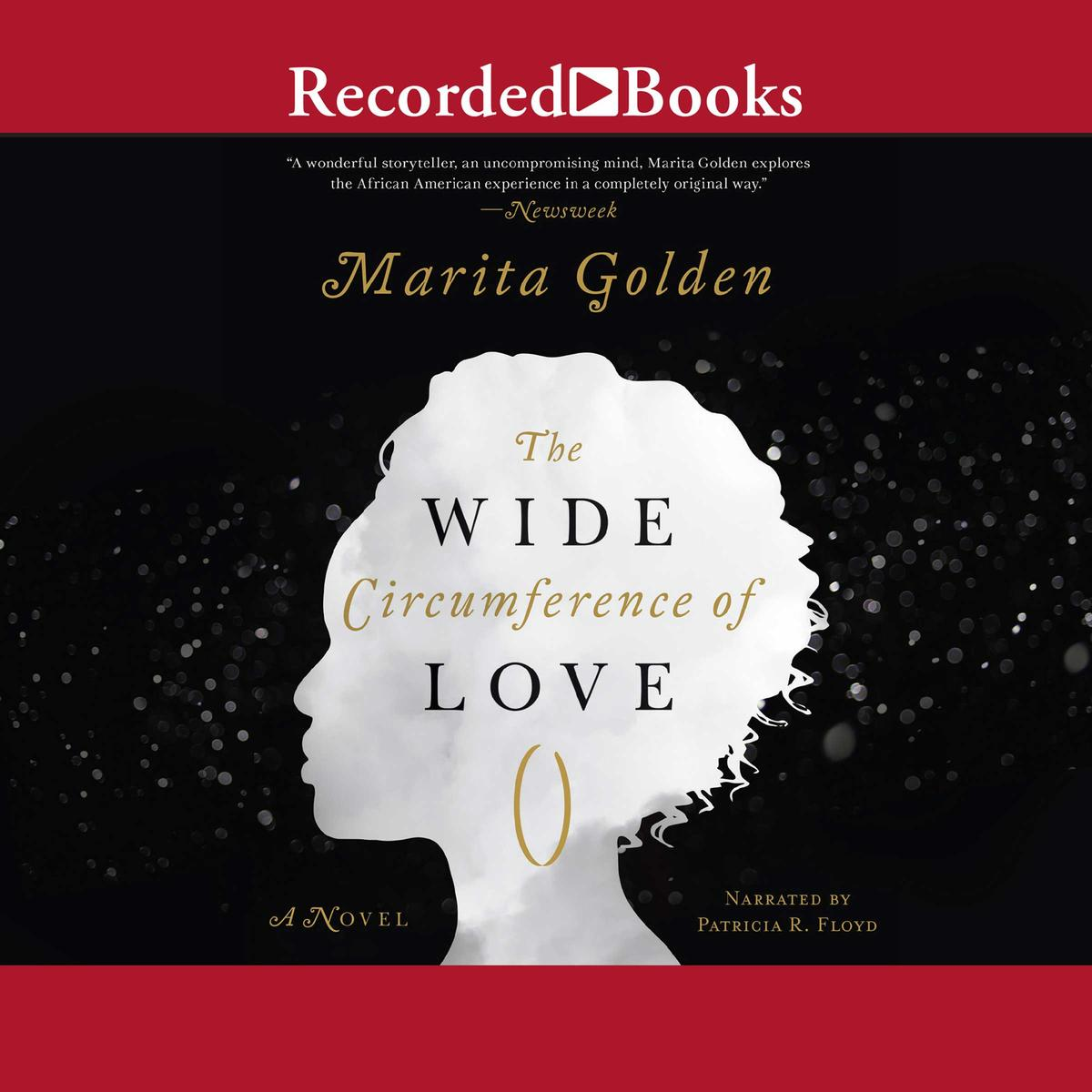 The Wide Circumference of Love - Audiobook