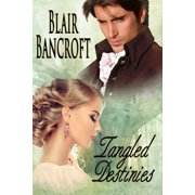 Tangled Destinies - eBook