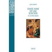 Sainte Anne est une sorcière et autres essais - eBook