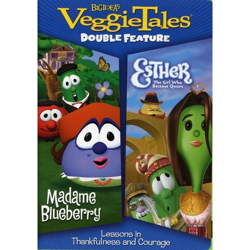 VeggieTales: Madame Blueberry / Esther The Girl Who Would Be Queen