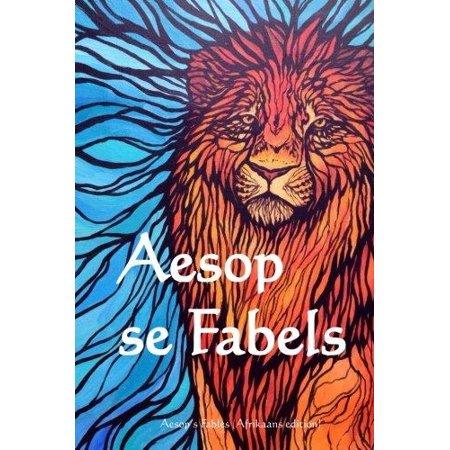 Aesop Se Fabels  Aesops Fables  Africaans Edition