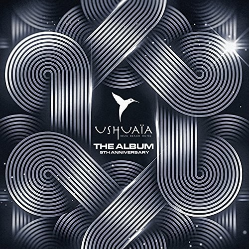 Ushuaia Ibiza the Album - 5th Anniversary