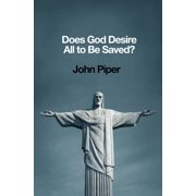 Does God Desire All to Be Saved? (Paperback)