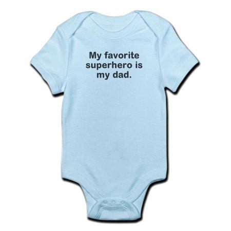 CafePress - My Favorite Superhero Is My Dad. Infant Bodysuit - Baby Light Bodysuit - Superhero Bodysuit