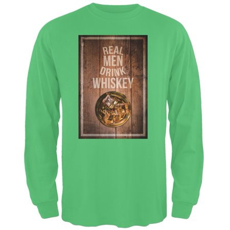 St. Patricks Day - Real Men Drink Whiskey Irish Green Adult Long Sleeve T-Shirt