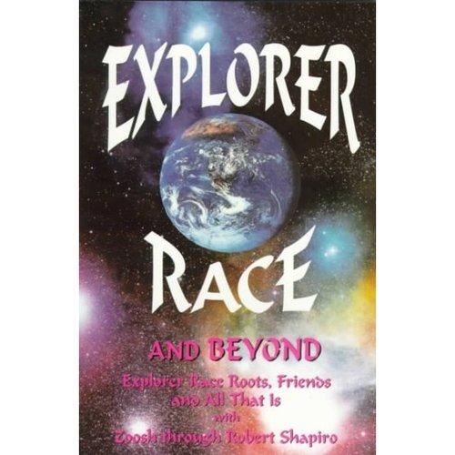 Explorer Race and Beyond