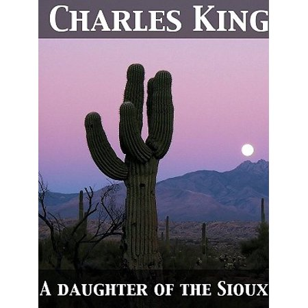 - A Daughter of the Sioux A Tale of the Indian frontier - eBook