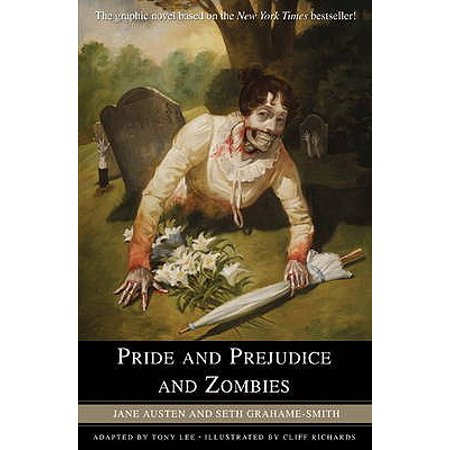 Pride and Prejudice and Zombies : The Graphic