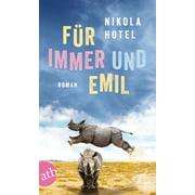 Für immer und Emil - eBook