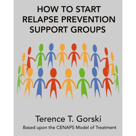 How to Start Relapse Prevention Support Groups - eBook